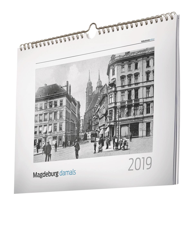 """""""Magdeburg damals"""" - der historische Stadtkalender für 2019."""